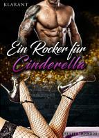 Ein Rocker f  r Cinderella PDF