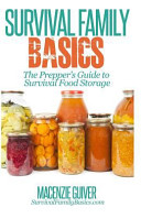 The Prepper s Guide to Survival Food Storage