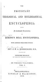 The Protestant Theological and Ecclesiastical Encyclopedia: Being a Condensed Translation of Herzog's Real Encyclopedia, Volume 1