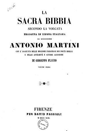 La Sacra Bibbia secondo la volgata Tradotta in lingua italiana da monsignore Antonio Martini PDF