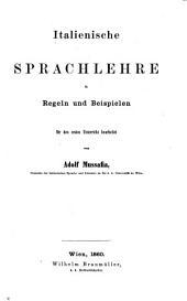 Italienische Sprachlehre in Regeln und Beispielen für den ersten Unterricht