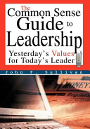 The Common Sense Guide to Leadership