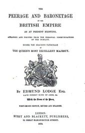 The Peerage and Baronetage of the British Empire as at Present Existing