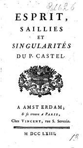 Esprit, saillies et singularités du P. Castel. [Attributed to Joseph de Laporte.]