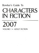 Bowker s Guide to Characters in Fiction 2007 Book