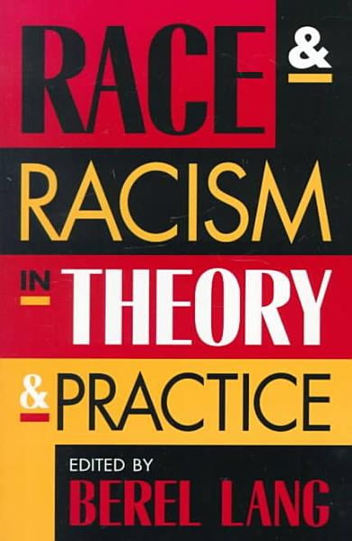 Race and Racism in Theory and Practice PDF