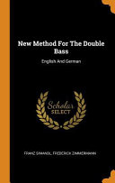 New Method for the Double Bass: English and German