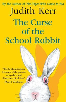 The Curse of the School Rabbit