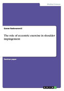 The Role of Eccentric Exercise in Shoulder Impingement PDF