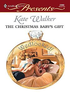 The Christmas Baby s Gift Book