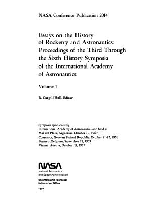 Essays on the History of Rocketry and Astronautics: Proceedings of the Third Through the Sixth History Symposia of the International Academy of Astronautics, Volume 1