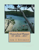 Homeschool Planner Sy 2016   2017 for 1 Student