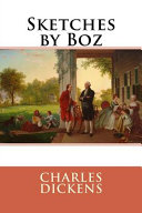 Sketches by Boz Charles Dickens