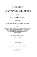 McClain s Annotated Statutes of the State Iowa  Showing the General Statutes in Force July 4  1880 PDF