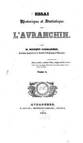 Essai historique et Statistique sur l'Avranchin: Volume1