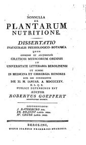 Nonnulla de plantarum nutritione: Diss. inaug. physiol. botan