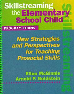 Skillstreaming the Elementary School Child Program Forms  Book and CD  PDF