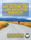 The Official Us Army Map Reading and Land Navigation Handbook PDF