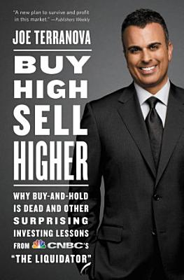 Buy High  Sell Higher