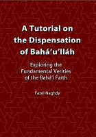 A Tutorial on the Dispensation of Baha u llah PDF