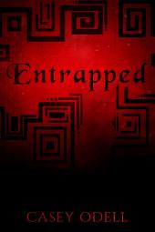 Entrapped (Cursed Magic Series: Book 3)