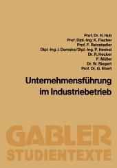 Unternehmensführung im Industriebetrieb