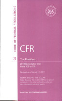 Code of Federal Regulations, Title 3, the President, 2010 Compilation, and Pt. 100-102, Revised as of January 1 2011