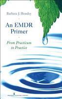 An EMDR Primer PDF
