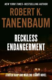 Reckless Endangerment