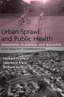 Urban Sprawl and Public Health PDF