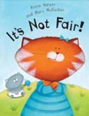 It is Not Fair!