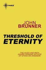 Threshold of Eternity