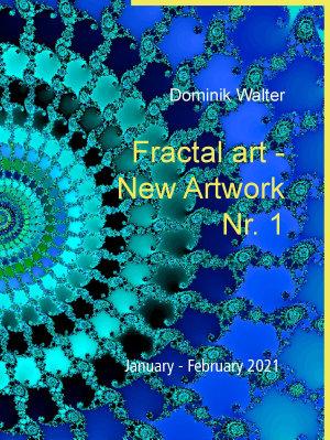Fractal art   New Artwork Nr  1 PDF