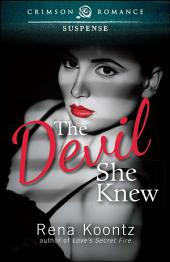 The Devil She Knew