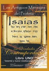 Los Antiguos Mensajes Del Profeta Isaías en Verdades contemporáneas: Sesenta y Nueve Meditaciones Matutinas