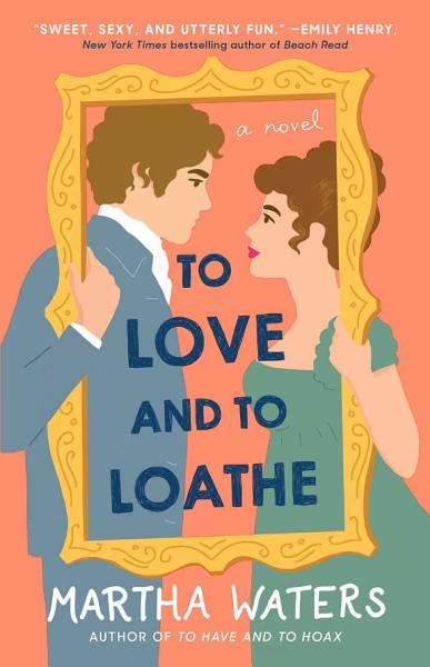 Download To Love and to Loathe Book