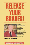 Release Your Brakes!
