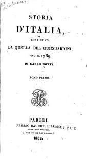 Storia d'Italia continuata da quella del Guicciardini sino al 1789: Volume 1