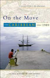 On the Move: The Caribbean since 1989
