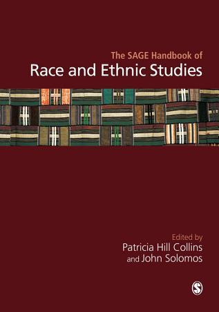 The SAGE Handbook of Race and Ethnic Studies PDF