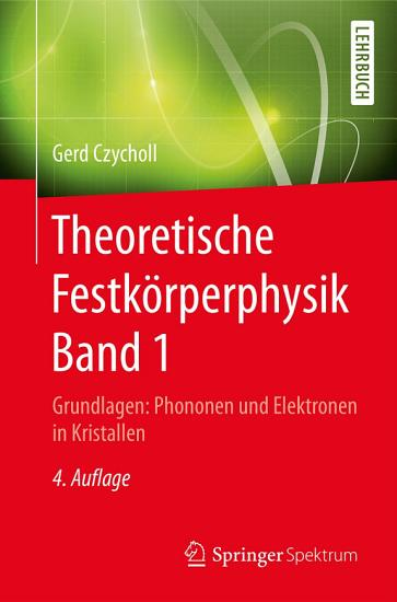 Theoretische Festk  rperphysik Band 1 PDF