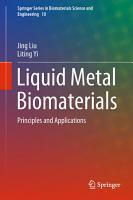 Liquid Metal Biomaterials PDF