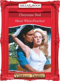Cheyenne Dad (Mills & Boon Desire)