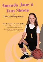Amanda Jane's Fun Shoes