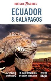 Insight Guides Ecuador & Galápagos: Edition 6