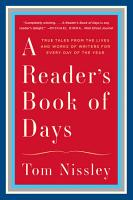 A Reader s Book of Days  True Tales from the Lives and Works of Writers for Every Day of the Year PDF