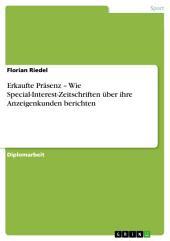 Erkaufte Präsenz – Wie Special-Interest-Zeitschriften über ihre Anzeigenkunden berichten
