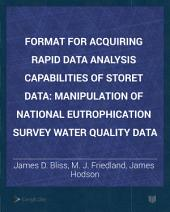 Format for Acquiring Rapid Data Analysis Capabilities of Storet Data: Manipulation of National Eutrophication Survey Water Quality Data
