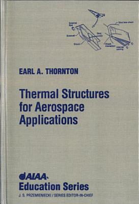 Thermal Structures for Aerospace Applications