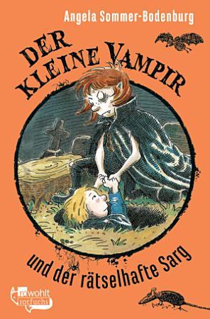 Der kleine Vampir und der r  tselhafte Sarg PDF